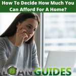 How To Decide How Much You Can Afford For A Home