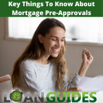 Key Things To Know About Mortgage Pre-Approvals
